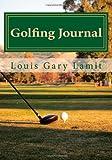 Golfing Journal, Louis Lamit, 1490919333