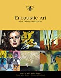 img - for Encaustic Art in the Twenty-First Century book / textbook / text book