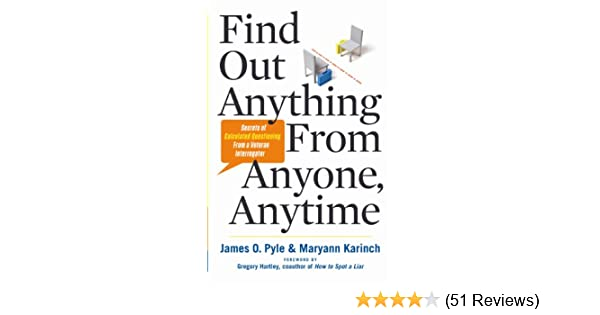Find out anything from anyone anytime kindle edition by james find out anything from anyone anytime kindle edition by james pyle maryann karinch gregory hartley reference kindle ebooks amazon fandeluxe Images