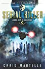 Serial Killer: A Space Opera Advent...