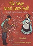 The Way Meat Loves Salt: A Cinderella...