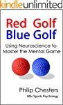 Red Golf Blue Golf: Using Neuroscienc...