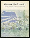 Visions of City and Country, Bonnie Lee Grad and Timothy A. Riggs, 0917418697
