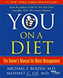 You - On a Diet, Michael F. Roizen and Mehmet C. Oz, 0743292545