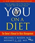 You: On A Diet: The Owner's Manual fo...