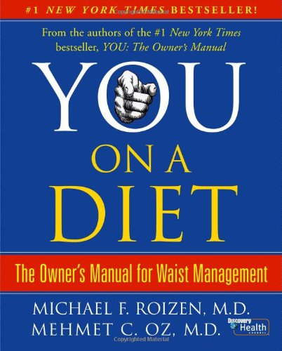 You: On a Diet by Michael F. Roizen, Mehmet C. Oz
