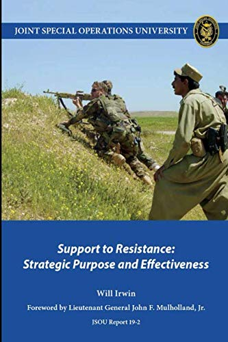 University Support - Support to Resistance: Strategic Purpose and Effectiveness