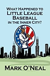 What Happened to Little League Baseball in the Inner City?