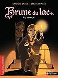 """Afficher """"Brune du lac n° 4 Au voleur !"""""""