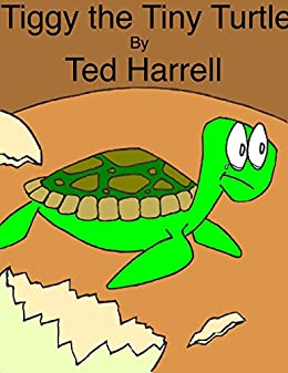 tiggy the tiny turtle kindle edition by ted harrell