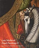 img - for Late Medieval Panel Paintings. Volume 2: Methods, Materials and Meanings book / textbook / text book