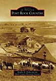 Post Rock Country, Bradley R. Penka and Rush County Historical Society, 1467112488