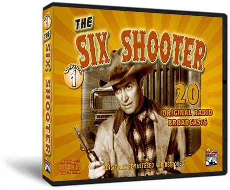 The Six Shooter - Old Time Radio Shows - Volume ()