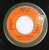 OINGO BOINGO 45 RPM WAKE UP (IT'S 1984) / WAKE UP (IT'S 1984)