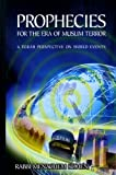 Prophecies for the Era of Muslim Terror: A Torah Perspective on World Events