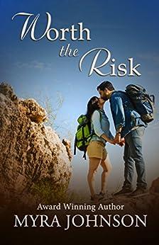 Worth the Risk by [Johnson, Myra]
