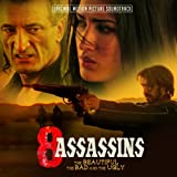 8 Assassins - Beautiful the Bad & The Ugly