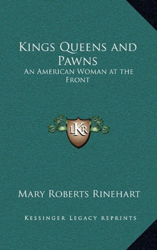 Kings Queens and Pawns: An American Woman at the Front PDF