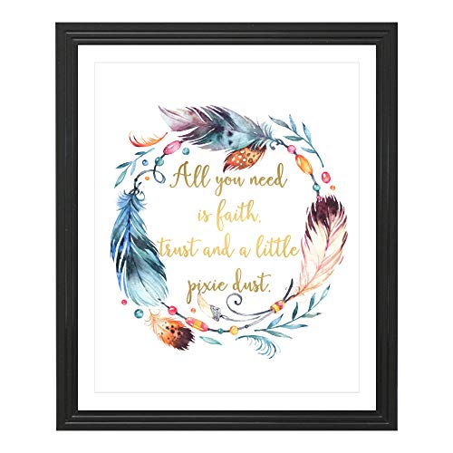 Eleville 8X10 All you need is Faith and Trust and a little Pixie Dust Real Gold Foil and Feather Watercolor Art Print (Unframed) Peter Pan Quote Wall Art Home Birthday Christmas Gift WG102 ()