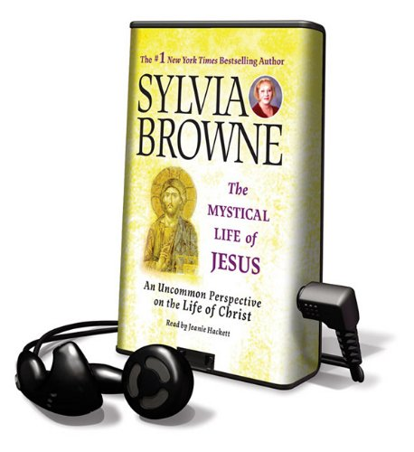 The Mystical Life of Jesus: An Uncommon Perspective on the Life of Christ (Playaway Adult Nonfiction) pdf epub