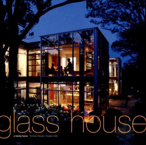 Glass House: A Family Home