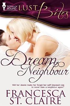 Dream Neighbour by [St.Claire, Francesca]