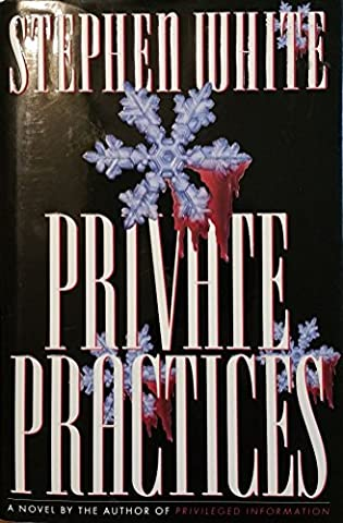 Private Practices (Stephen White Private Practices)