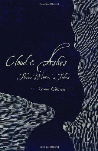 Cloud & Ashes: Three Winter's Tales PDF
