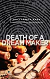 Death of a Dream Maker