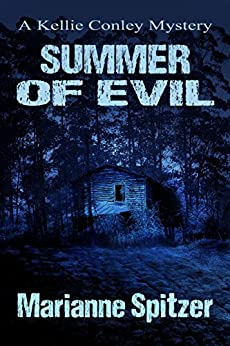 SUMMER OF EVIL: A Kellie Conley Mystery (Kellie Conley Mysteries Book 5) by [Spitzer, Marianne]