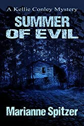 SUMMER OF EVIL: A Kellie Conley Mystery (Kellie Conley Mysteries Book 5)