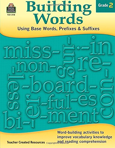 Read Online Building Words: Using Base Words, Prefixes and Suffixes Gr 2 pdf