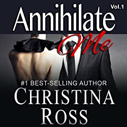 Annihilate Me (Vol. 1)