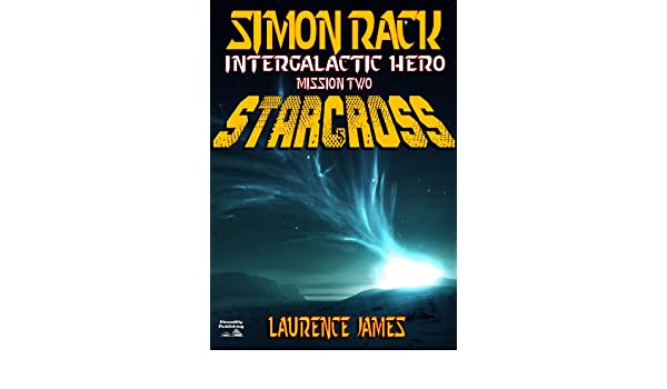 Amazon Starcross A Simon Rack Adventure Book 2 Ebook