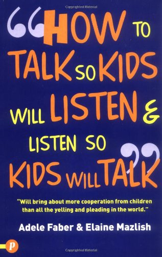 How to Talk So Kids Will Listen and - Kid Accesories