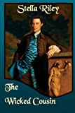 The Wicked Cousin: Volume 4 (Rockliffe)