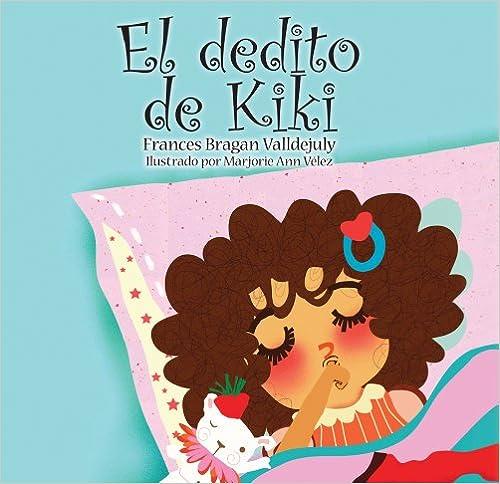 Libros gratis para descargar en kindle fire El Dedito de Kiki CHM