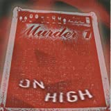 On High by Murder One (2003-02-25)