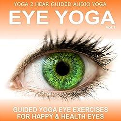 Eye Yoga, Vol.1