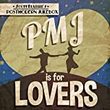 PMJ Is For Lovers