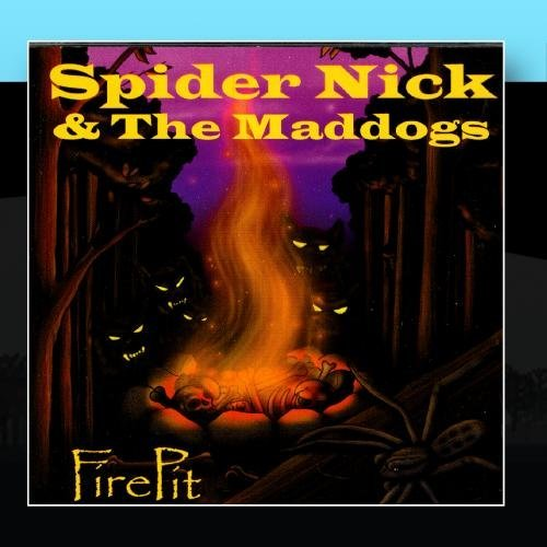 Price comparison product image Fire Pit by Spider Nick & The Maddogs