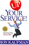 UP Your Service!