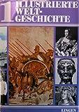 img - for Illustrierte Weltgeschichte Band 1 book / textbook / text book