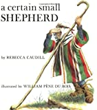 A Certain Small Shepherd, Rebecca Caudill, 0805053921