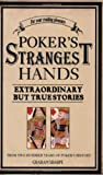 Poker's Strangest Hands, Graham Sharpe, 1861059566