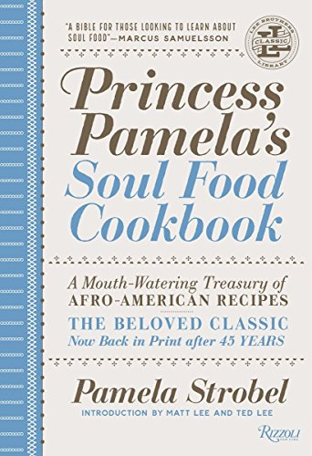 Princess Pamela's Soul Food Cookbook: A Mouth-Watering Treasury of Afro-American Recipes by Pamela Strobel