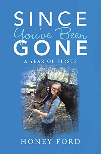 Since You'Ve Been Gone: A Year of Firsts