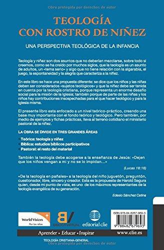 Teología con rostro de niñez: Una perspectiva teológica de la infancia (Spanish Edition): Harold Segura: 9788482679693: Amazon.com: Books