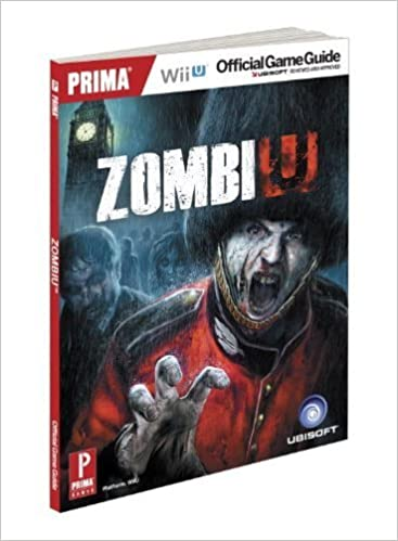 ZombiU: Prima Official Game Guide (Prima Official Game Guides) by Hodgson, David (2012)