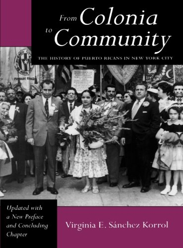 From Colonia to Community (LATINO IN AMERICAN SOCIETY AND CULTURE)